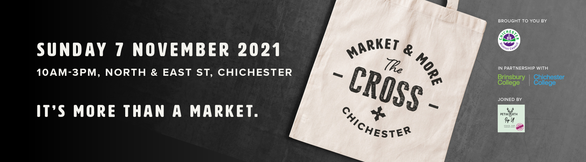 A new street market showcasing the best products from across the district is coming to Chichester city centre on Sunday 7 November 2021.